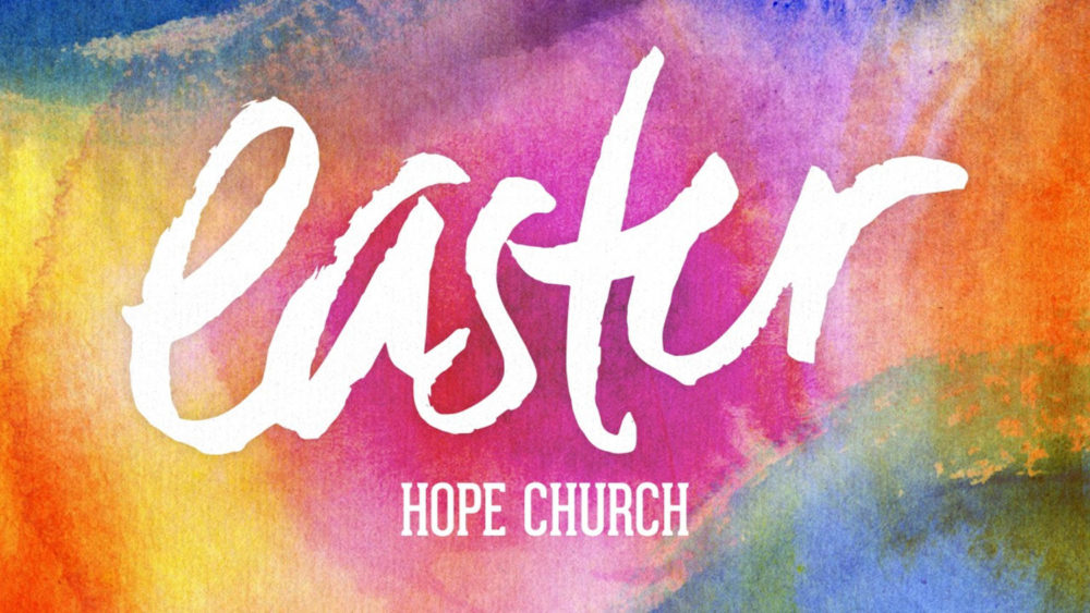 hope-church-message-easter-2018-banner