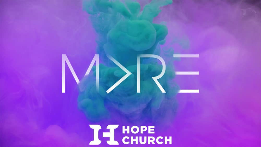 Poster for Hope Church's More series