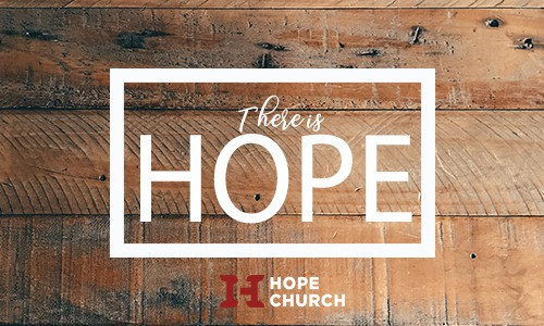 Poster for There is Hope Message Series Smaller Version Size