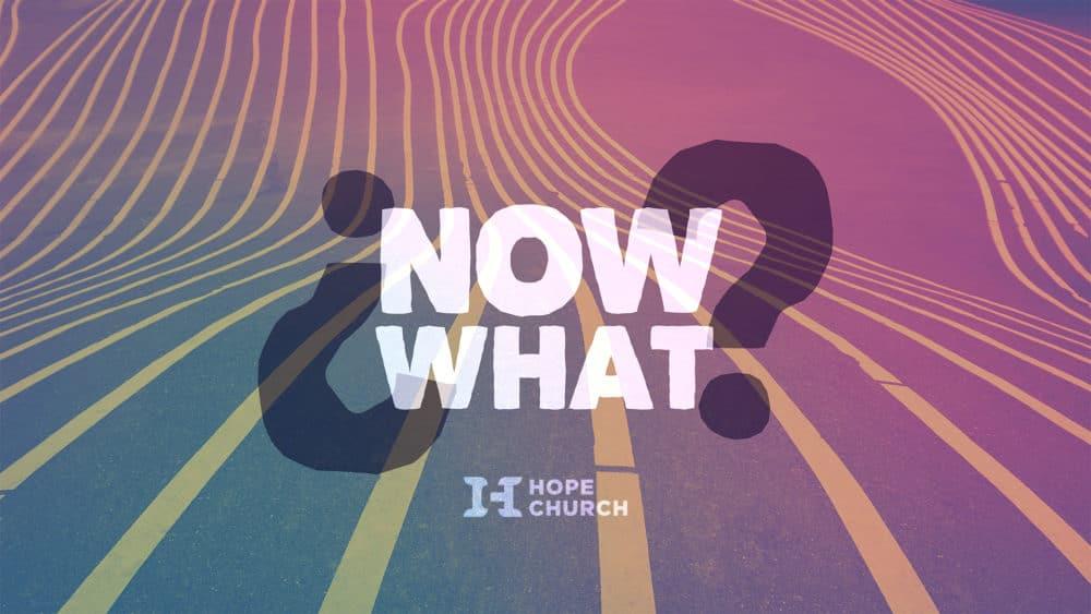 NowWhat_Sermon_Placeholder