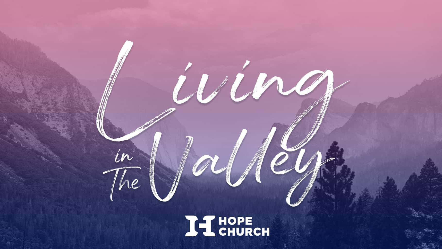 Living In The Valley Sermon Series Poster Holder