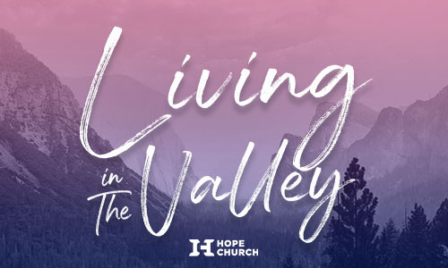 Sermon Series Living In The Valley PlaceHolder Thumbnail