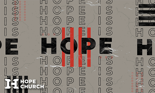 Hope Is Sermon Series PlaceHolder Small Image