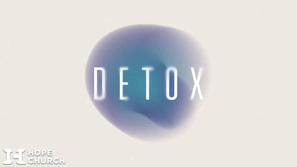 Detox_Sermon Series_Placeholder