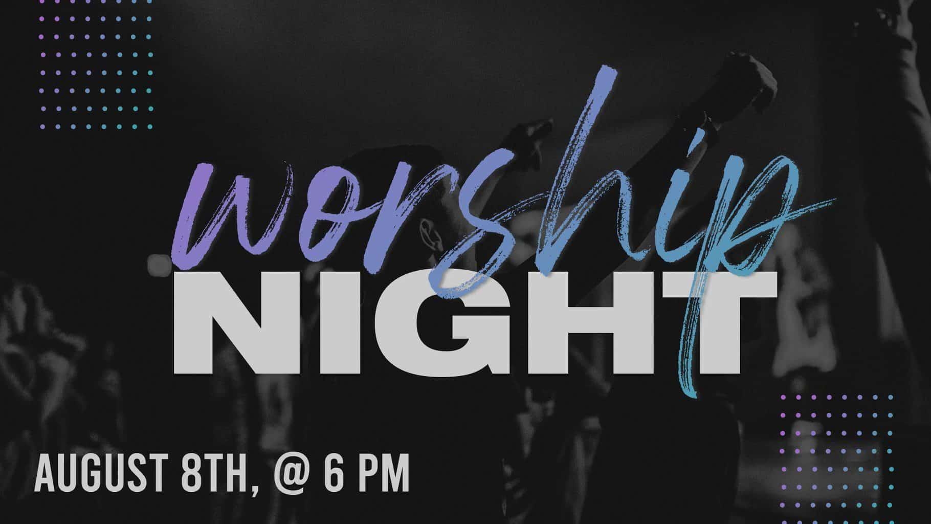 Worship Night PlaceHolder